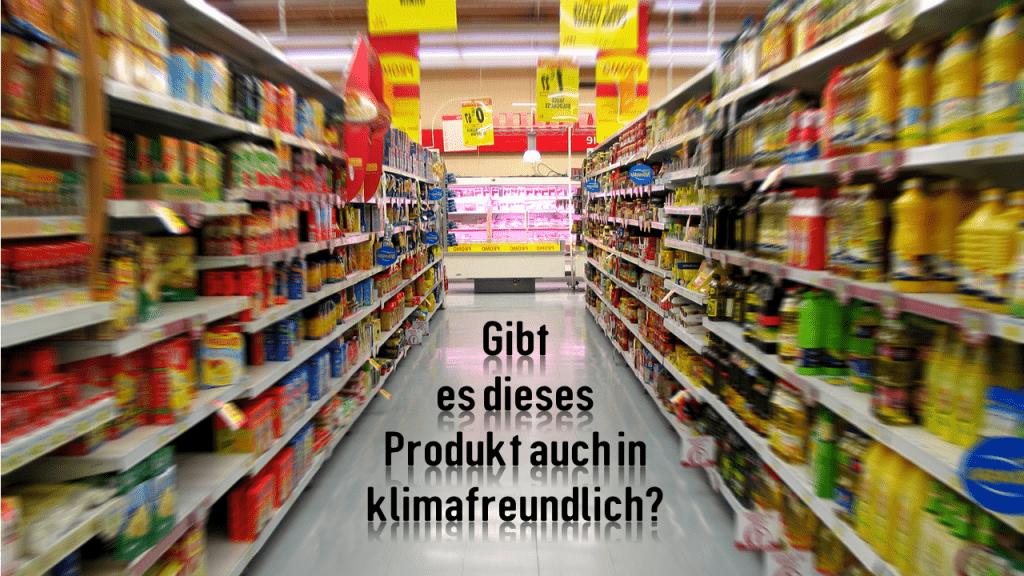 Klima-freundliche Produkte